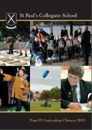 Year 12 curriculum choices 2013 - St Paul's Collegiate School