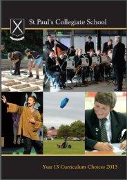 Year 13 curriculum choices 2013 - St Paul's Collegiate School