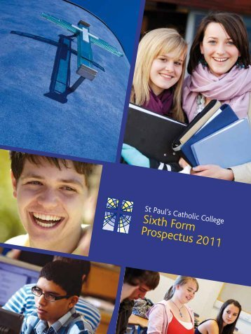 Sixth Form Prospectus 2011 - St Paul's Catholic College