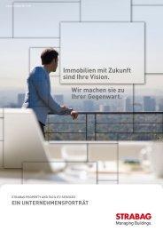 Immobilien mit Zukunft sind Ihre Vision. Wir machen sie zu ... - Strabag
