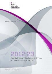 2012:23 Samlad strålsäkerhetsvärdering av hälso- och sjukvården