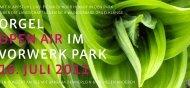 orgel open air im vorwerk park 16. juli 2011 - Kirchenkreis Wuppertal