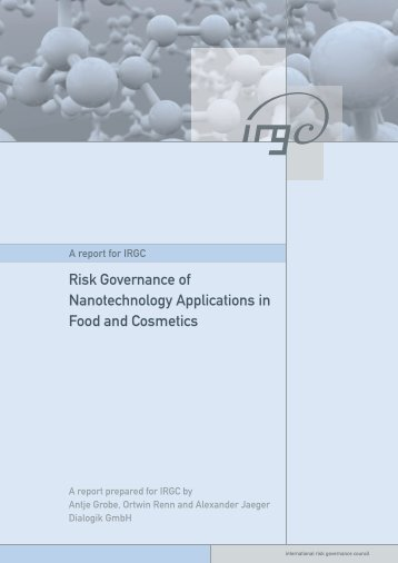 Risk Governance of Nanotechnology Applications in Food and ...