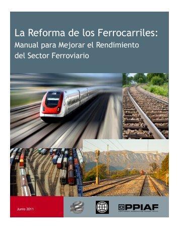 La Reforma de los Ferrocarriles: - ppiaf