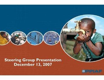 Steering Group Presentation December 13, 2007 - ppiaf