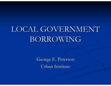 LOCAL GOVERNMENT BORROWING - ppiaf