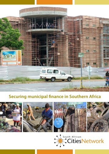 Securing municipal finance in Southern Africa - Cities Alliance
