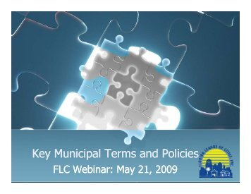 Key Municipal Terms and Policies y p y p - Florida League of Cities
