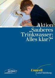 "Aktion ""Sauberes Trinkwasser: Alles klar?"" - Land Salzburg"