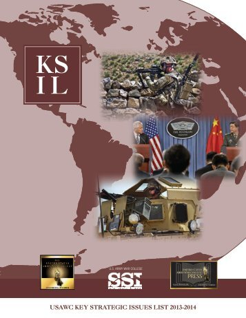 usawc key strategic issues list 2013-2014 - Strategic Studies Institute