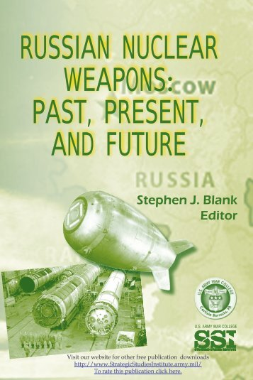 Russian Nuclear Weapons: Past, Present, and Future - Strategic ...