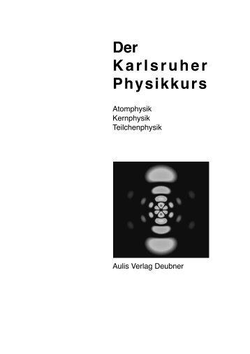 Skriptum Atomphysik, Festkörperphysik, Kernphysik - Strauch-nw.de