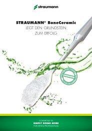 STRAUMANN® BoneCeramic LEGT DEN GRUNDSTEIN ZUM ...