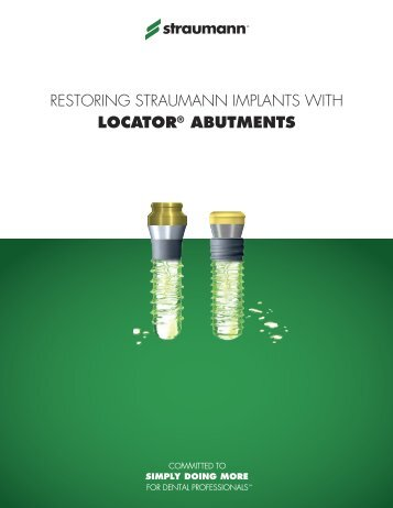 restoring straumann implants with locator® abutments