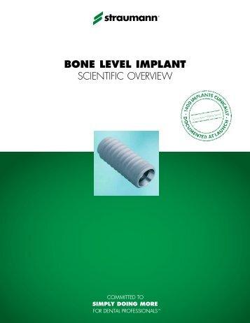 BONE LEVEL IMPLANT SCIENTIFIC OVERVIEW - Straumann
