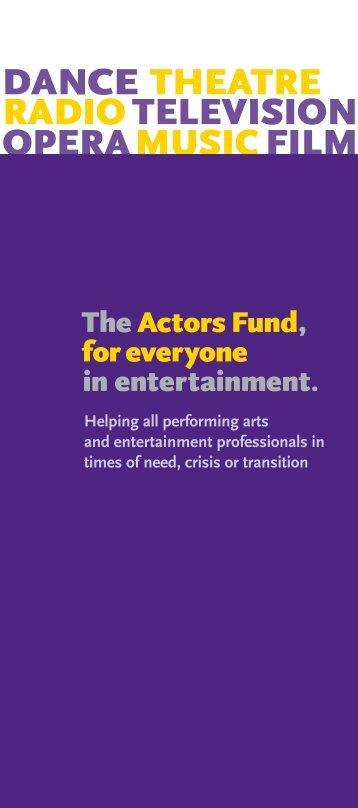 DANCE TheaTre radioTelevision OperaMusicFilm - The Actors Fund