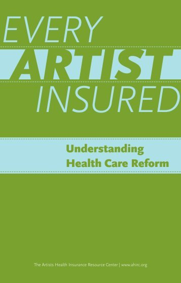 AHIRC's Understanding Health Care Reform - The Actors Fund