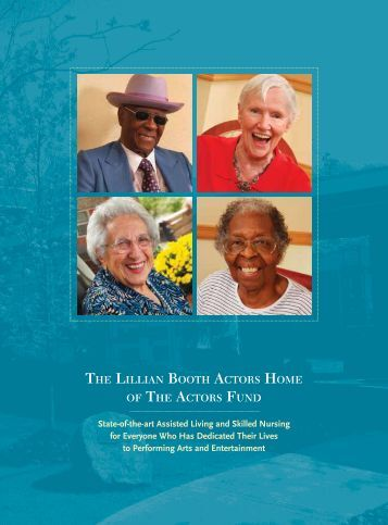 The LiLLian BooTh acTors home of The acTors fund