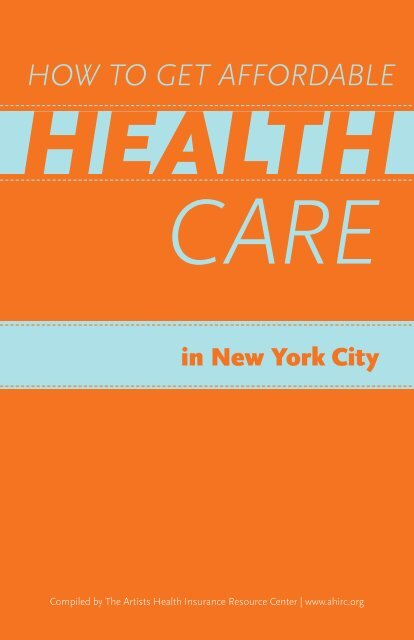 Affordable Health Insurance >> How To Get Affordable Health Care In New York City The