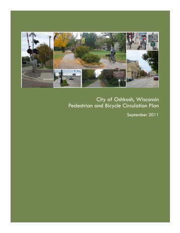 City of Oshkosh, Wisconsin Pedestrian and Bicycle Circulation Plan