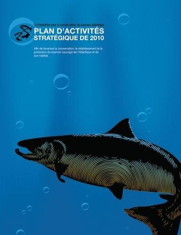Plan d'affaires annuel 2010 - The Atlantic Salmon Conservation ...
