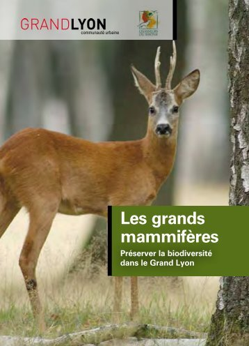 Les grands mammifères (avril 2013) - pdf - 1857 Ko - Grand Lyon