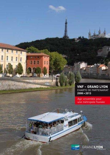 VNF - Grand Lyon charte de partenariat 2008-2013 Agir ensemble ...