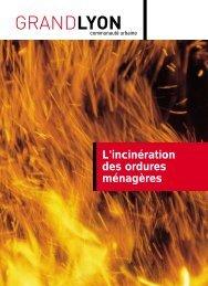 L'incinération des ordures ménagères - Grand Lyon
