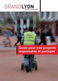 Guide pratique : Pour une propreté responsable et ... - Grand Lyon