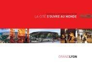 La Cité s'ouvre au monde - Grand Lyon