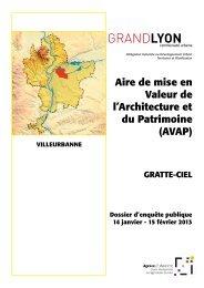 le dossier d'enquête publique de l'AVAP des Gratte ... - Grand Lyon