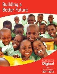 Annual Report 2011-2012 (PDF) - Digicel Foundation Haiti
