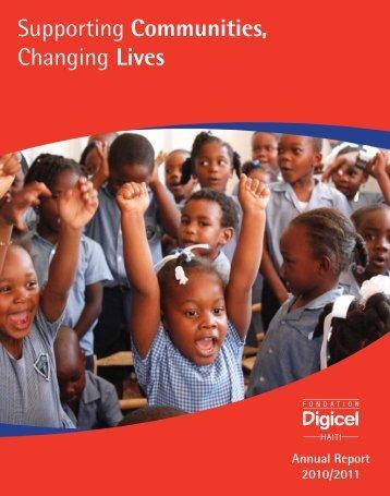 Annual Report 2010-2011 (PDF) - Digicel Foundation Haiti