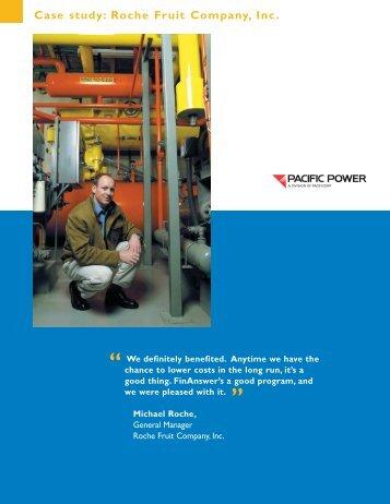 Roche Fruit Company, Inc. - Pacific Power