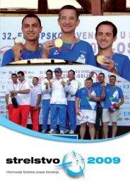Revija Strelstvo 2009 - Strelska zveza Slovenije