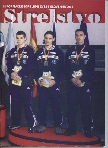 Revija Strelstvo 2001 - Strelska zveza Slovenije