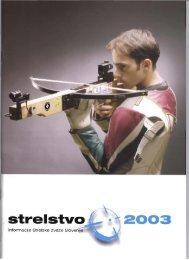 Revija Strelstvo 2003 - Strelska zveza Slovenije