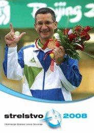 Revija Strelstvo 2008 - Strelska zveza Slovenije