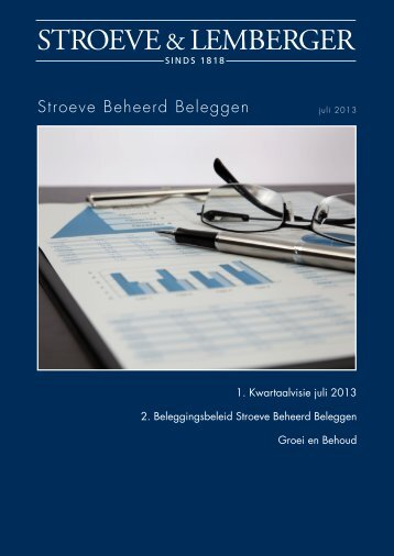 Kwartaalvisie en beheerverslag over 2e Kwartaal voor de Stroeve ...