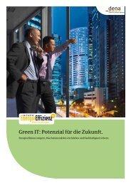 Green IT: Potenzial für die Zukunft. - Initiative EnergieEffizienz