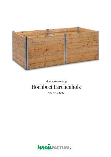 Hochbeet Lärchenholz - Manufactum