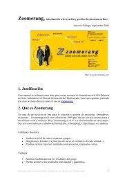 1. Justificación 2. Qué es Zoomerang - Dolmen de Soto