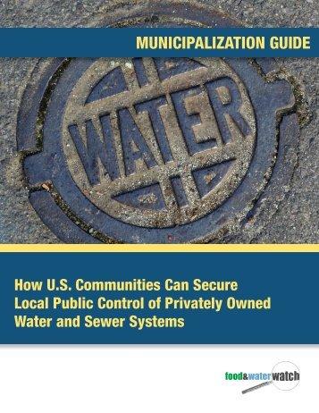 Municipalization Guide - Food & Water Watch
