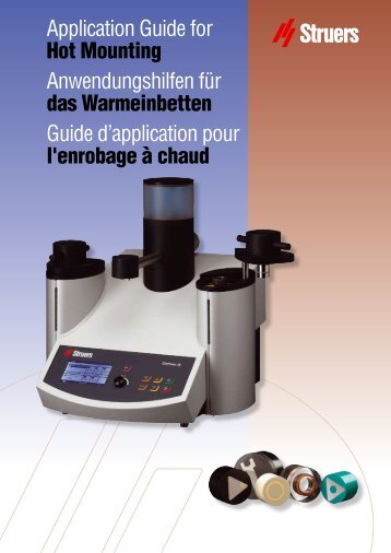 Application Guide for Hot Mounting Anwendungshilfen für ... - Struers