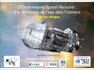 L'Observatoire Spatial Herschel : à la recherche de l'eau dans l ...