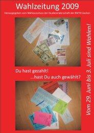 Wahlzeitung 2009 - Studierendenschaft der RWTH Aachen