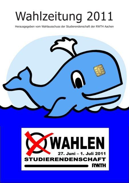 Wahlzeitung 2011 - Studierendenschaft der RWTH Aachen