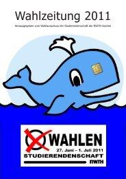 Wahlzeitung 2011 - Studierendenschaft der RWTH Aachen - RWTH ...