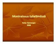 Moninaisuus työelämässä -esitys - Student Oulu