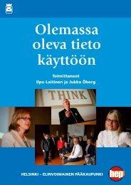 Olemassa oleva tieto käyttöön - Helsingin kaupunki - Student Oulu